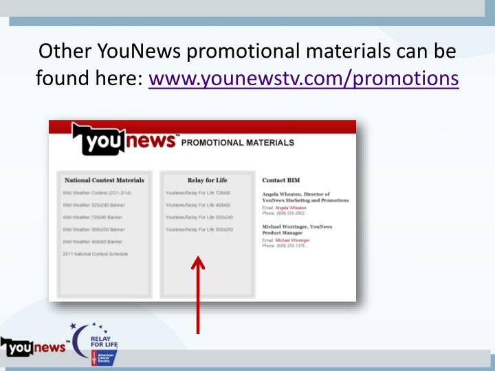 Other YouNews promotional materials can be found here: