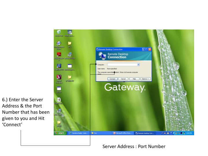 6.) Enter the Server Address & the Port Number that has been given to you and Hit 'Connect'