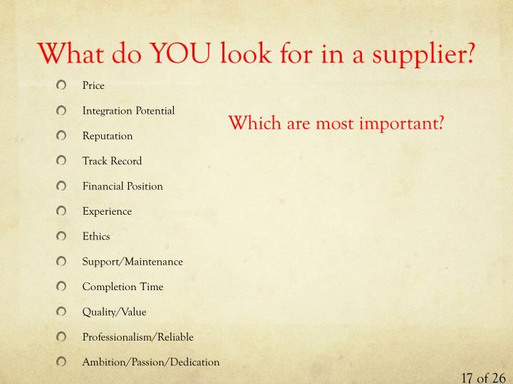 What do YOU look for in a supplier?