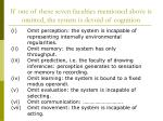 if one of these seven faculties mentioned above is omitted the system is devoid of cognition