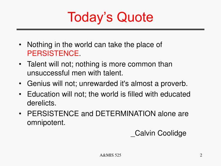 Today s quote