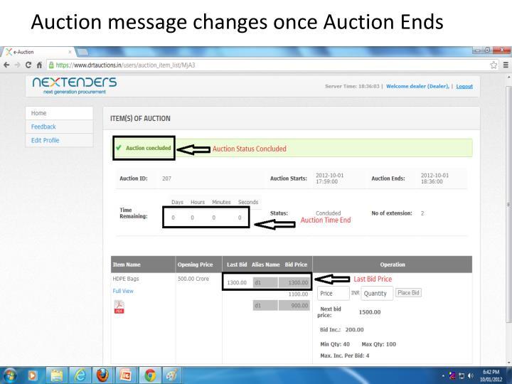 Auction message changes once Auction Ends