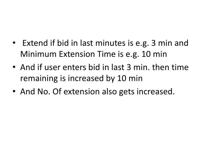 Extend if bid in last