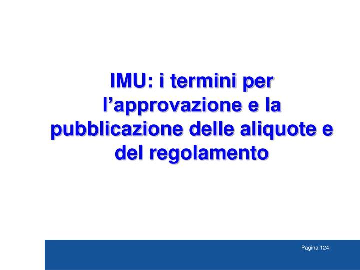 IMU: i termini per l'approvazione e la pubblicazione delle aliquote e del regolamento