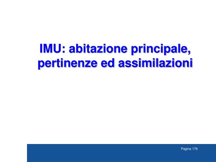 IMU: abitazione principale, pertinenze ed assimilazioni