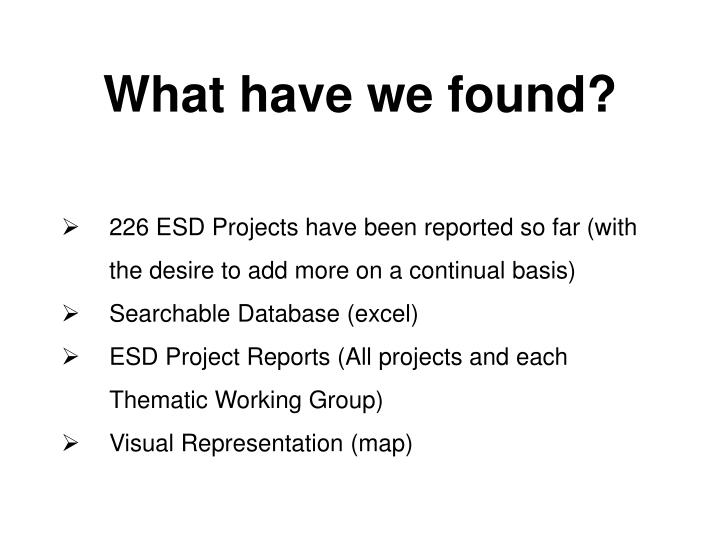 What have we found?