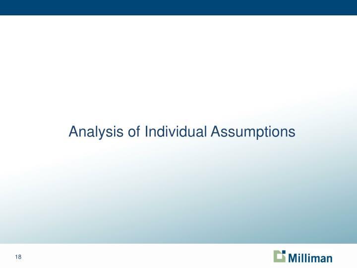 Analysis of Individual Assumptions