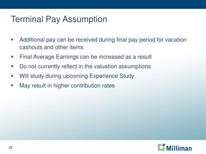 Terminal Pay Assumption