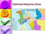 optimized response zones