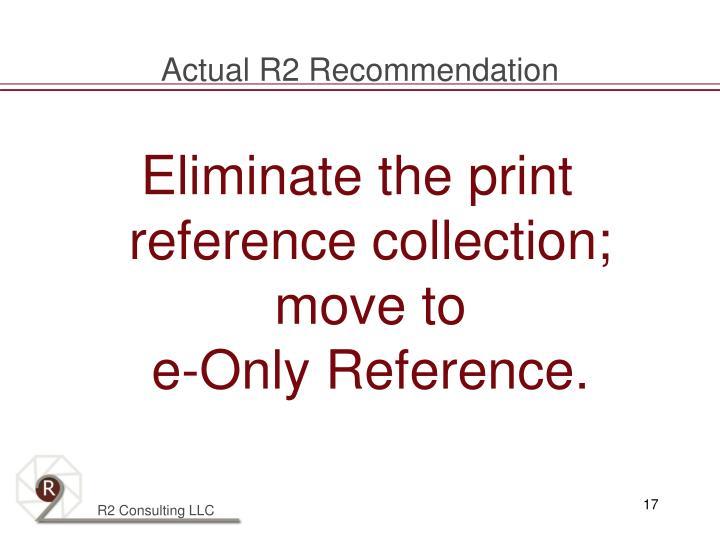 Actual R2 Recommendation