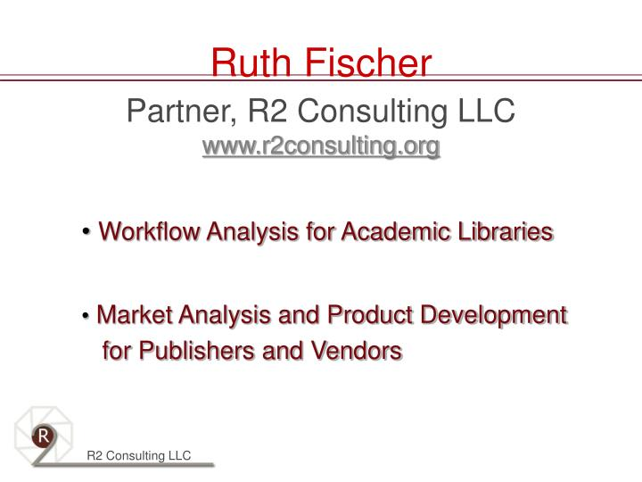 Ruth fischer partner r2 consulting llc www r2consulting org