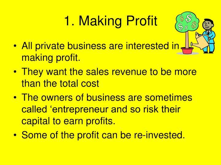 1. Making Profit
