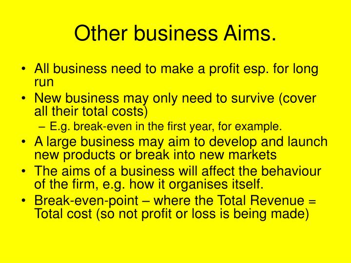 Other business Aims.