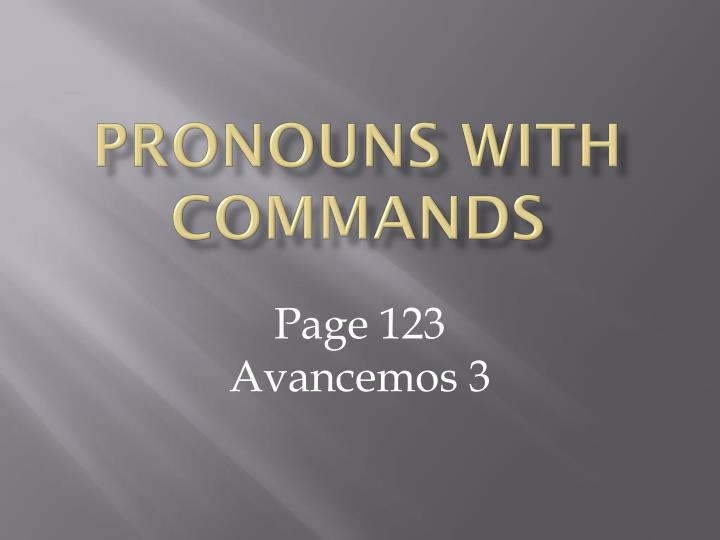Pronouns with commands