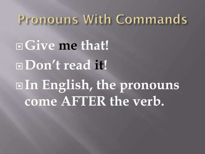 Pronouns with commands2