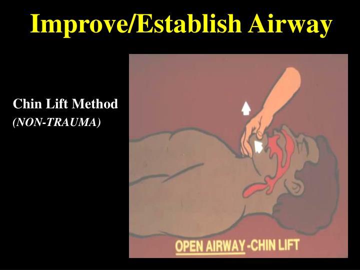 Improve/Establish Airway