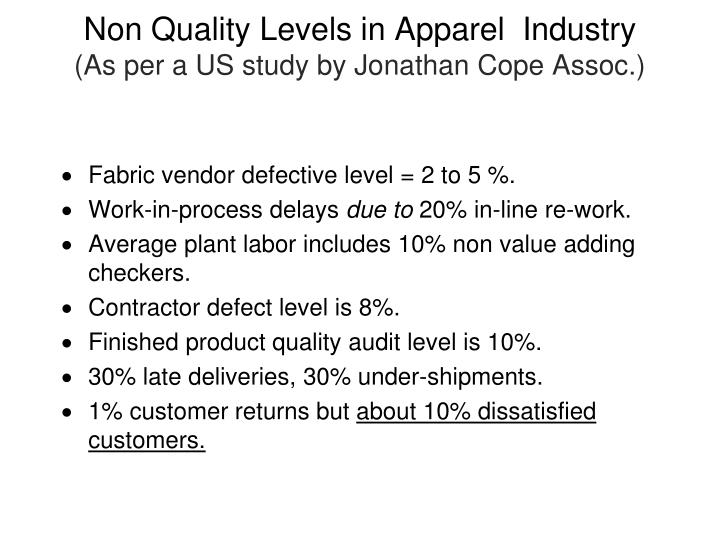 Non Quality Levels in Apparel  Industry