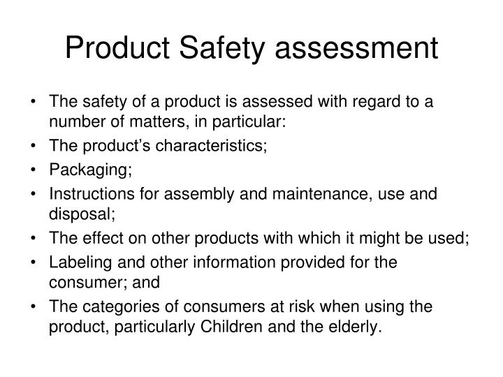 Product Safety assessment