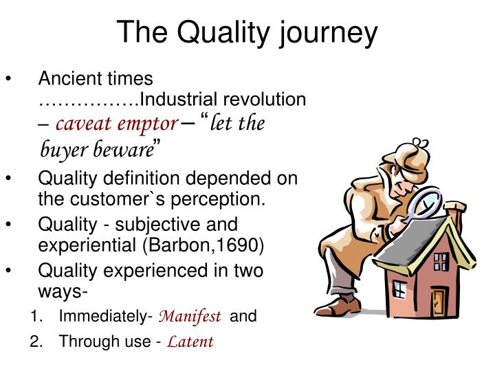 The Quality journey