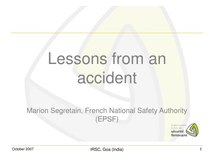 lessons from an accident marion segretain french national safety authority epsf n.