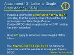 attachment 13 letter to single state agency ssa