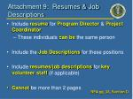 attachment 9 resumes job descriptions