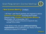 grant requirement grantee meetings