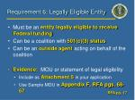 requirement 6 legally eligible entity