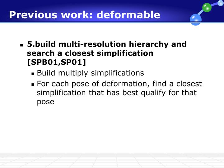 Previous work: deformable