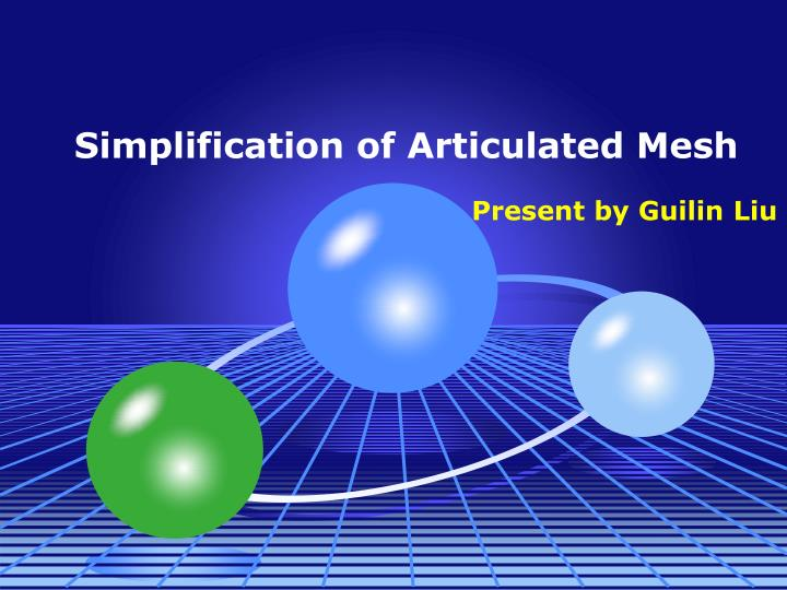 Simplification of articulated mesh
