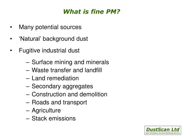 What is fine PM?
