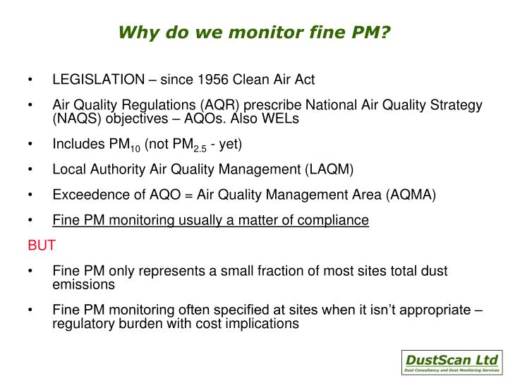 Why do we monitor fine PM?