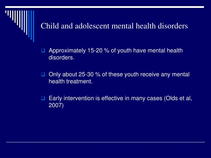 Child and adolescent mental health disorders