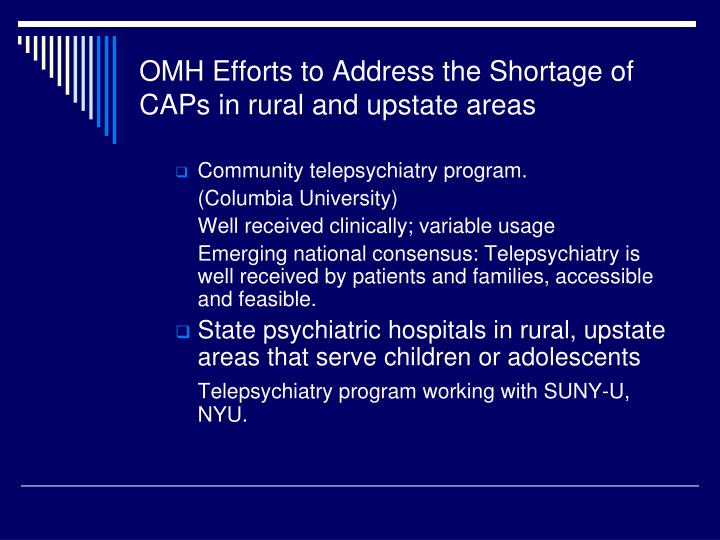OMH Efforts to Address the Shortage of CAPs in rural and upstate areas