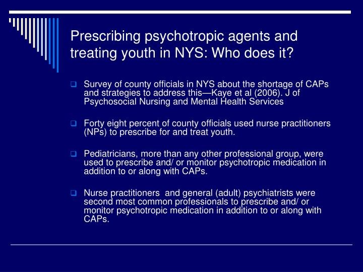 Prescribing psychotropic agents and treating youth in NYS: Who does it?