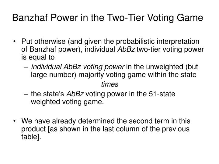 Banzhaf Power in the Two-Tier Voting Game
