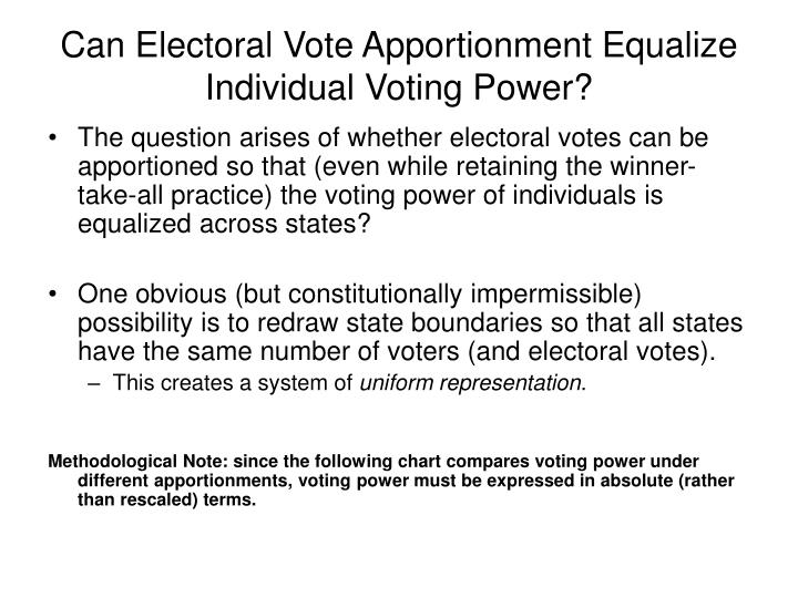 Can Electoral Vote Apportionment Equalize Individual Voting Power?