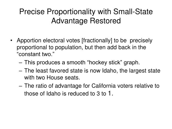 Precise Proportionality with Small-State Advantage Restored