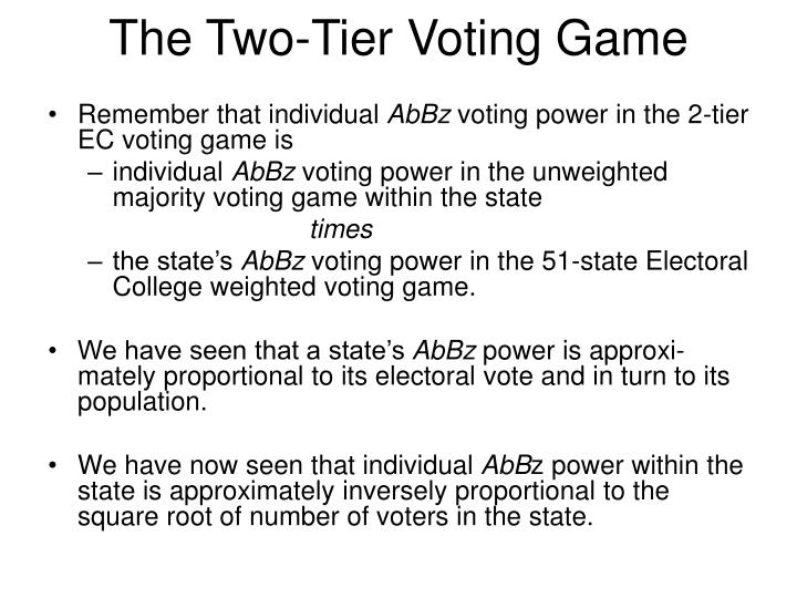 The Two-Tier Voting Game