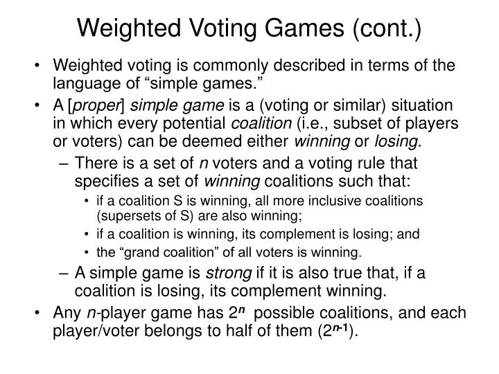 Weighted Voting Games (cont.)