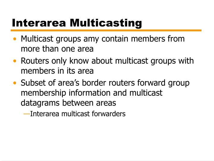 Interarea Multicasting