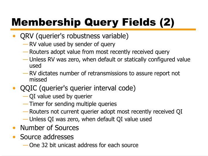 Membership Query Fields (2)