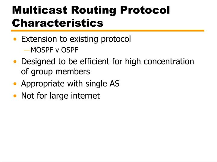 Multicast Routing Protocol Characteristics