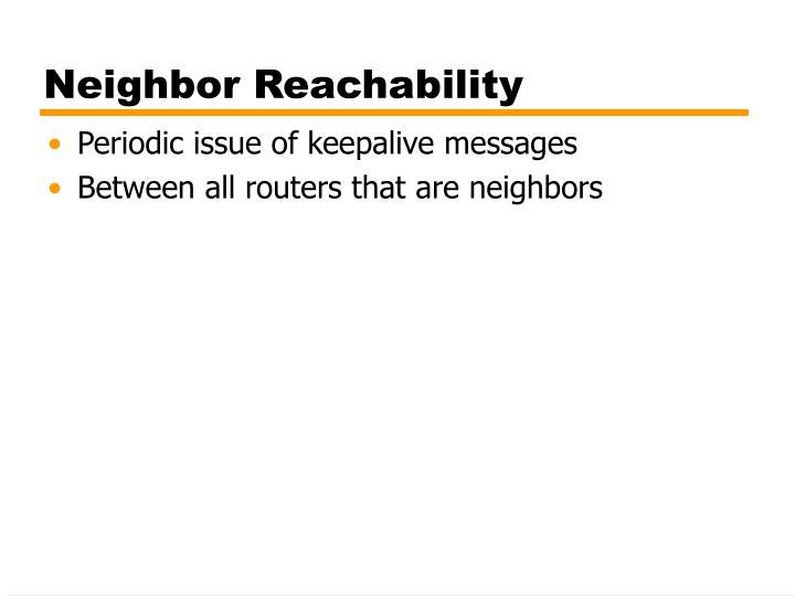 Neighbor Reachability