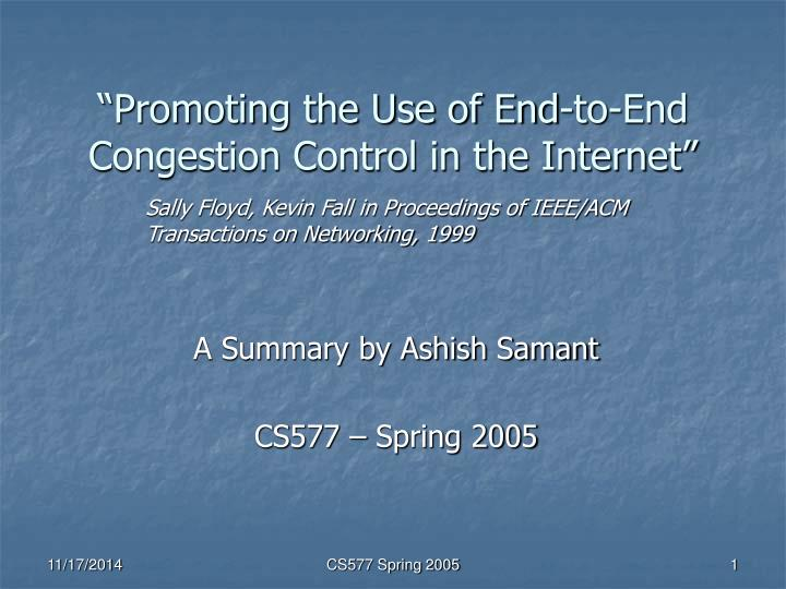 promoting the use of end to end congestion control in the internet n.