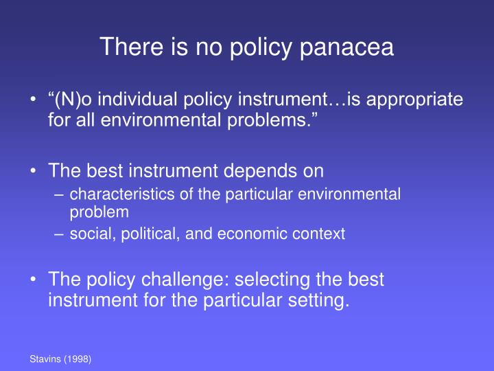 There is no policy panacea