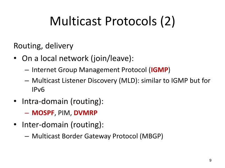 Multicast Protocols (2)