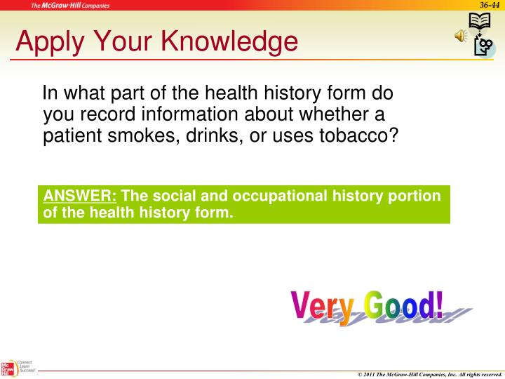 In what part of the health history form do you record information about whether a patient smokes, drinks, or uses tobacco?