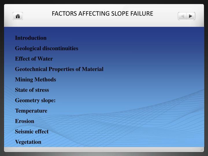Factors affecting slope failure