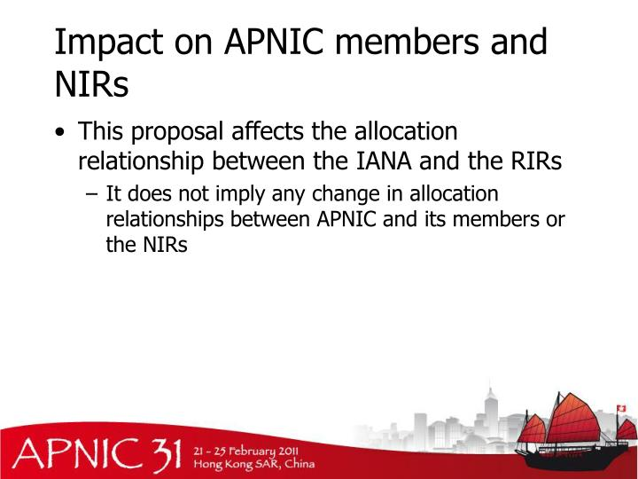 Impact on APNIC members and NIRs